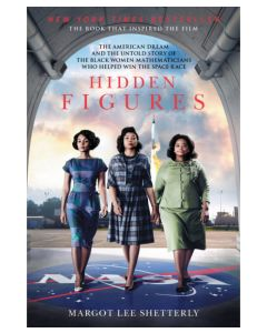 Hidden Figures The American Dream and the Untold