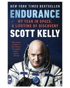 Endurance A Year in Space, A Lifetime of Discovery