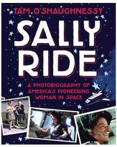 Sally Ride: A Photobiography