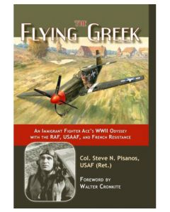 The Flying Greek Col. Steve N Pisanos