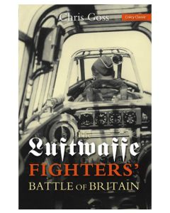 The Luftwaffe Fighters' Battle of Britain