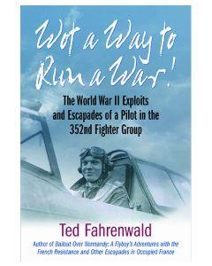 Wot a Way to Run a War!