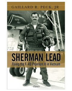 Sherman Lead Flying the F-4D Phantom II in Vietnam