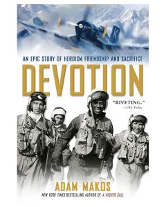 Devotion: An Epic Story of Heroism, Friendship,
