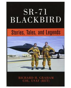 SR-71 Blackbird Stories, Tales and Legends