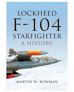 Lockheed F-104 Starfighter: A History