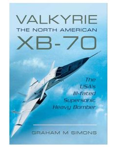 Valkyrie The North American XB-70