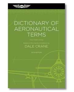 ASA Dictionary of Aeronautical Terms Sixth Edition