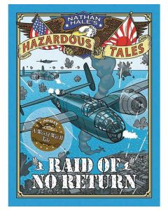 Raid of No Return: A World War II Tale