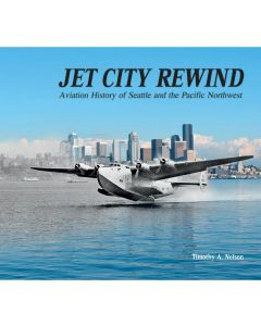 Jet City Rewind: Aviation History of Seattle