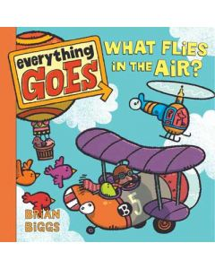 What Flies in the Air? Everything Goes