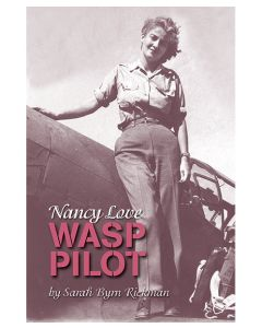 Nancy Love: WASP Pilot