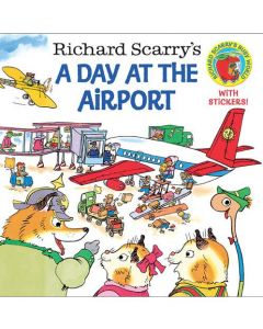 A Day at the Airport Richard Scarry's