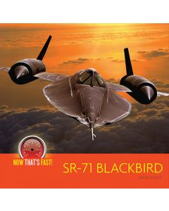 Now That's Fast! SR-71 Blackbird