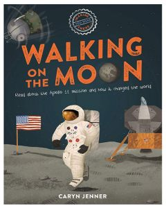 Imagine You Were There: Walking On The Moon