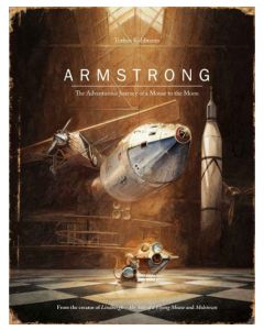 Armstrong: The Journey of a Mouse to the Moon