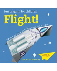 Flight! Fun Origami for Children