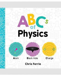 ABC's of Physics Board Book