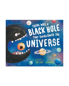 There Was A Black Hole Swallowed The Universe