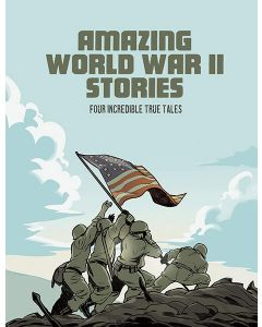 Amazing World War II Stories