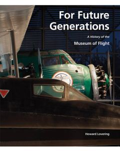 For Future Generations: A History of The Museum