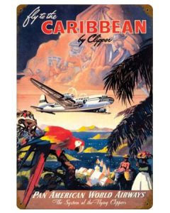 Fly To The Caribbean by Clipper Metal Sign