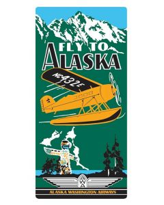 Fly to Alaska Tin Sign