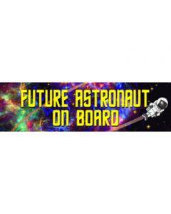 Future Astronaut on Board Bumper Sticker